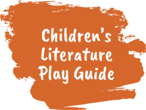 Children's Literature Play Guide